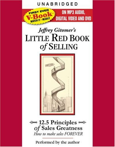 Download The Little Red Book of Selling: 12.5 Principles of Sales Greatness (VIDEOBOOK) ebook
