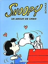 Snoopy, tome 38 : Un amour de chien par Charles Monroe Schulz