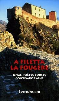 La Fougère : Onze poètes corses contemporains, édition bilingue français-corse par Ghjacumu Biancarelli