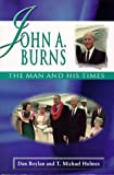 John A. Burns, Dan Boylan and T. Michael Holmes, 082482282X