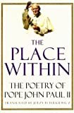 The Place Within, John Paul II, 0679760644