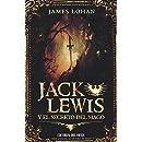 Jack Lewis y el secreto del mago (Spanish Edition)