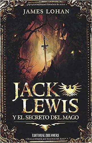 Jack Lewis y el secreto del mago (Spanish Edition) (Spanish)