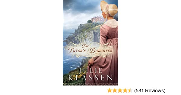 The tutors daughter kindle edition by julie klassen religion the tutors daughter kindle edition by julie klassen religion spirituality kindle ebooks amazon fandeluxe Image collections