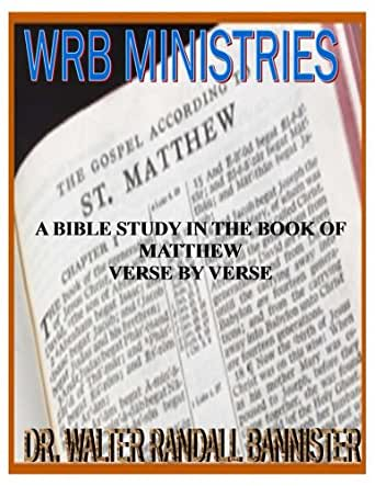 Bible study in the book of matthew verse by verse
