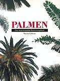 Palmen. Das neue kompakte Bestimmungsbuch
