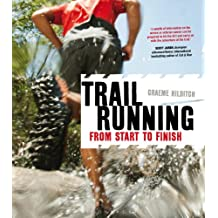 Trail Running: From Start to Finish