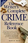The Writer's Complete Crime Reference...