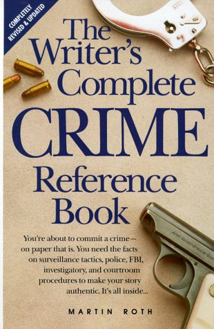 Image for The Writer's Complete Crime Reference Book