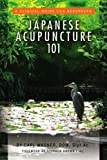 Japanese Acupuncture 101: A Clinical Guide for Beginners