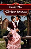The Best Intentions, Candice Hern, 0451195736