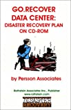Go Recover-Data Center : Data Center Disaster Recovery Plan, Persson, Jan, 1931332142