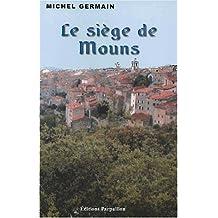 Le siège de Mouns