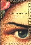 Women with Big Eyes, Angeles Mastretta, 1573223468