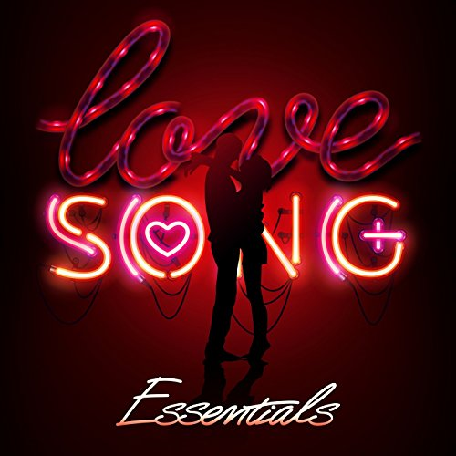 Love Song Essentials