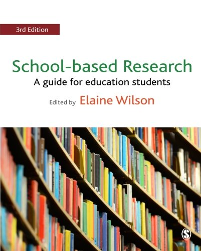 School-based Research: A Guide for Education Students