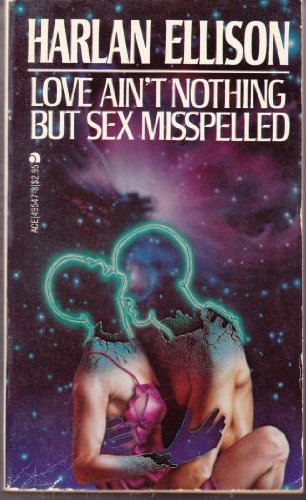 book cover of Love Ain\'t Nothing But Sex Misspelled