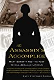 The Assassin's Accomplice, Kate Clifford Larson, 0465018939