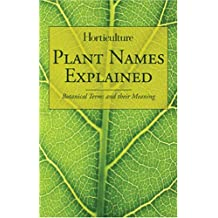 Horticulture - Plant Names Explained: Botanical Terms and Their Meaning
