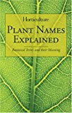 Horticulture - Plant Names Explained, William Stern, 1558707476
