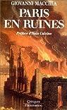 Paris en ruines par Macchia