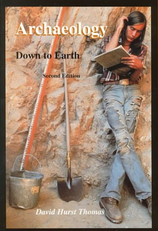 Archaeology : Down to Earth 3rd