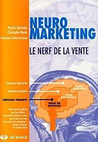 Neuromarketing : Le nerf de la vente par Patrick Renvoisé