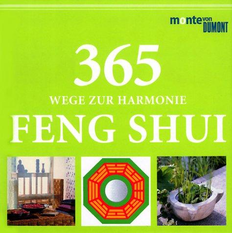 365 Wege zur Harmonie Feng Shui