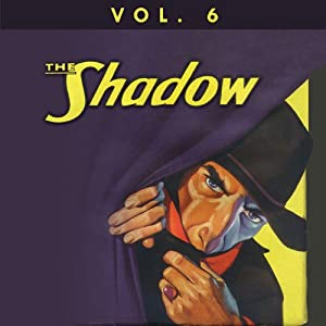 The Shadow Vol. 6 Radio/TV Program