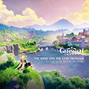 Genshin Impact - The Wind and the Star Traveler (Original Game Soundtrack)