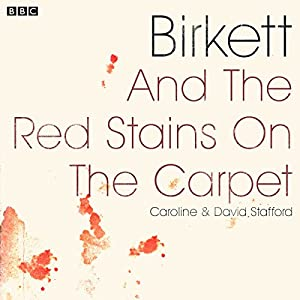 Birkett and the Red Stains on the Carpet Radio/TV