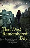 That Dark Remembered Day