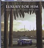 Luxury for Him, Cristina Paredes, Montse Borras, 8496936287
