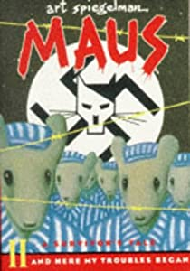Maus II: A Survivor's Tale:And Here my Troubles Began (Penguin Graphic Fiction) (Pt. 2)