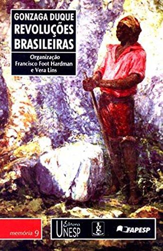 Revoluções Brasileiras - Gonzaga Duque (Memória brasileira)