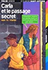 Carla et le passage secret par Martin