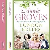 London Belles | Annie Groves