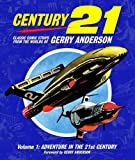 img - for Gerry Anderson's TV 21: Volume One: Adventure in the 21st Century (Classic Comic Strips from the Worlds of Gerry Anderson) book / textbook / text book