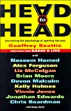 Head to Head, Geoffrey Beattie, 0575063580
