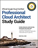 Official Google Cloud Certified Professional Cloud Architect Study Guide Front Cover
