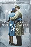 The Diplomat's Wife (The Kommandant's Girl)
