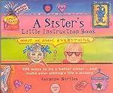 A Sister's Little Instruction Book, Jasmine Birtles, 0752271466