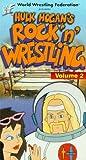 WWF: Hulk Hogans Rock n Wrestling, Vol. 2 [VHS]