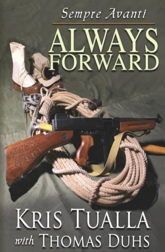 Sempre Avanti ALWAYS FORWARD: A Novel About the Tenth Mountain Division in WWII (The Camp Hale Series) (Volume 1)