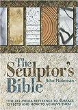 The Sculptor's Bible, John Plowman, 0896891941