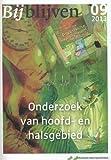 Bijblijven Nr. 9- 2013 - Onderzoek Van Hoofd en Halsgebied, van den Bosch, W. J. H. M., 9036805295