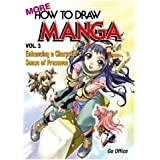 More How To Draw Manga: Enhancing A Character's Sense Of Presence