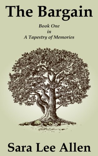 The Bargain (A Tapestry of Memories Book 1)