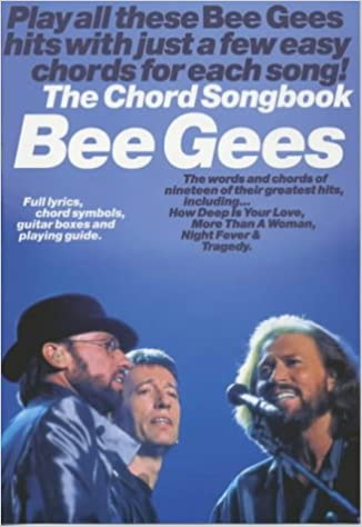The Bee Gees Chord Songbook: Amazon.co.uk: Bee Gees (Artist): Books
