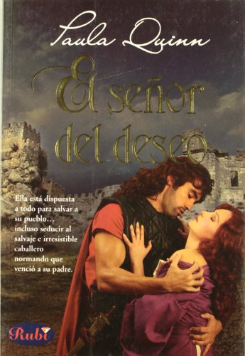 El Senor Del Deseo/ Lord of Desire (Spanish Edition) - Paula Quinn